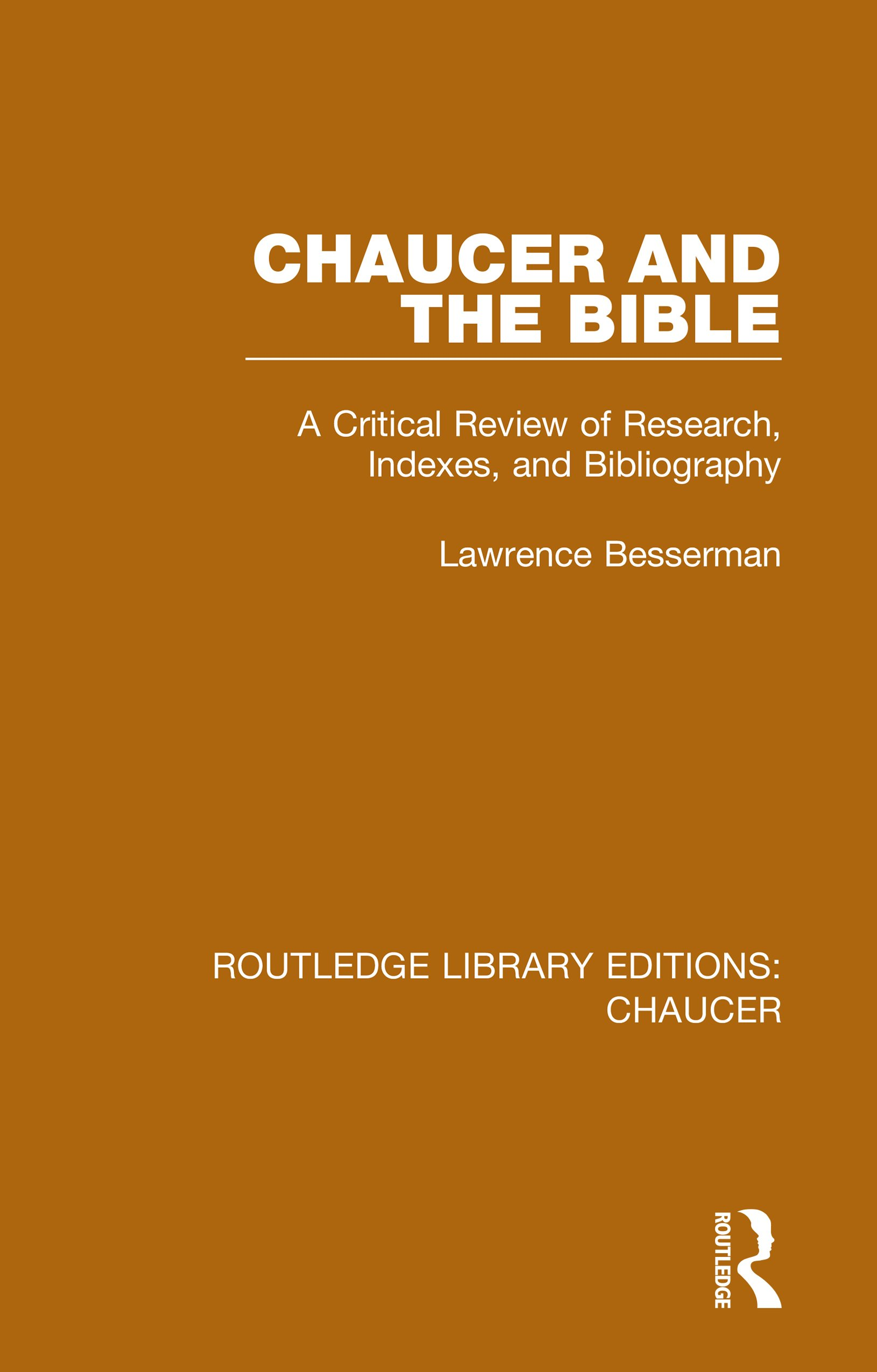 Chaucer and the Bible: A Critical Review of Research, Indexes, and Bibliography book cover