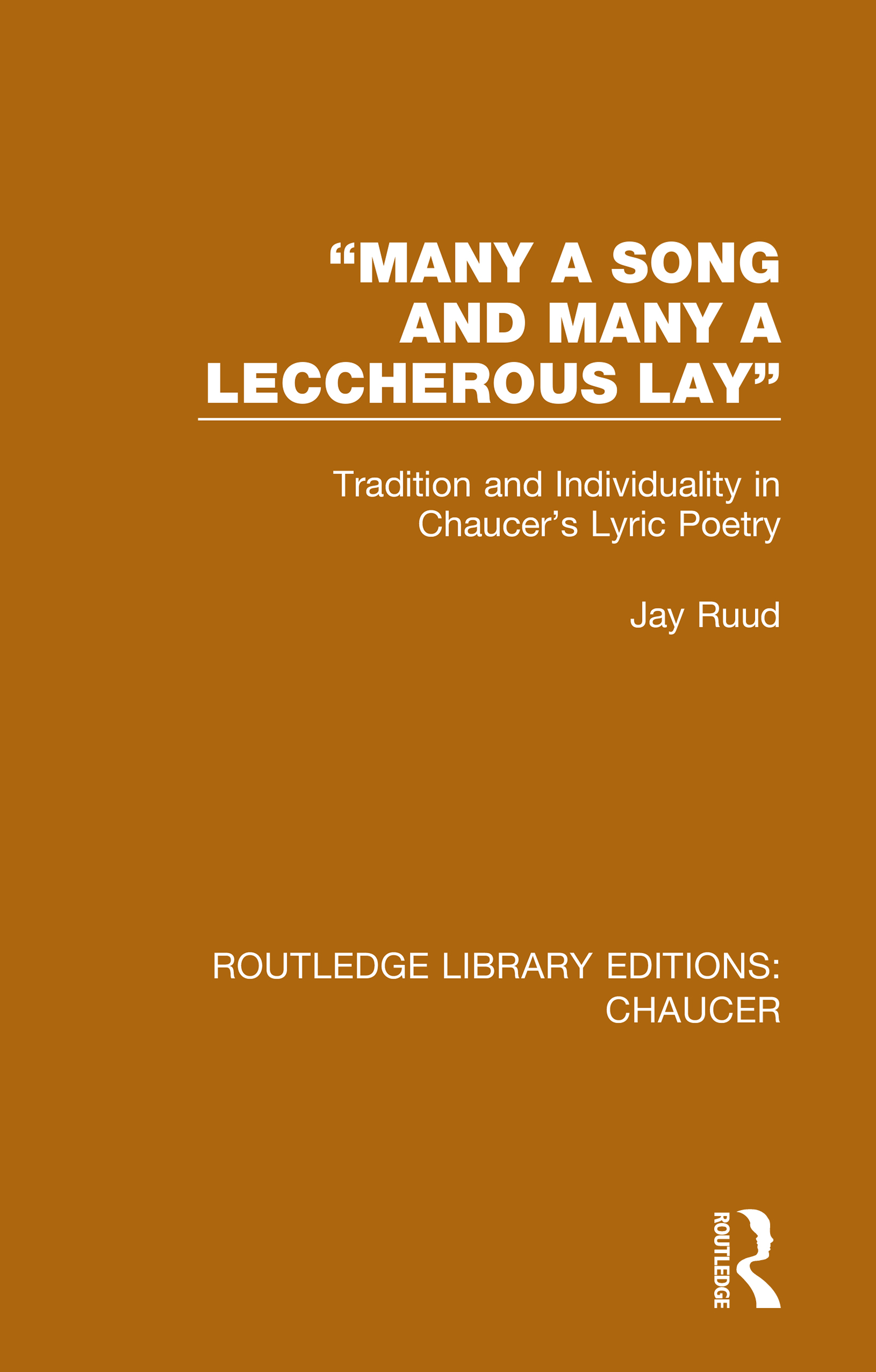 """""""Then ende I thus, sith I may do no more"""": The Place of Chaucer's Lyrics"""