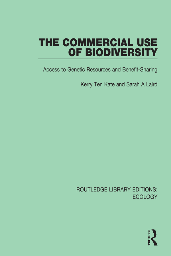 Commercial Use of Biodiversity - Access to Genetic Resources and Benefit-Sharing