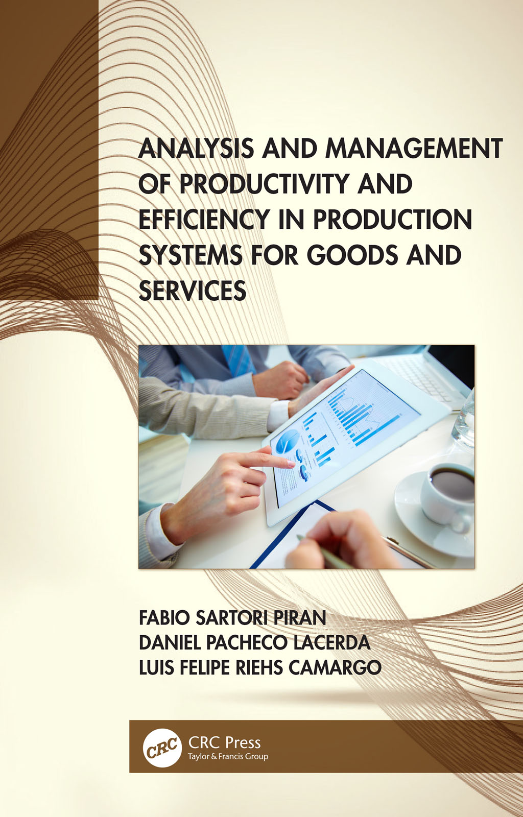 Analysis and Management of Productivity and Efficiency in Production Systems for Goods and Services book cover