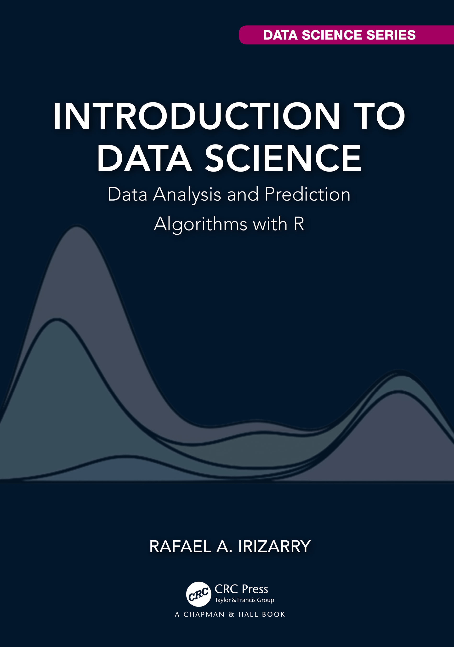 Introduction to Data Science: Data Analysis and Prediction