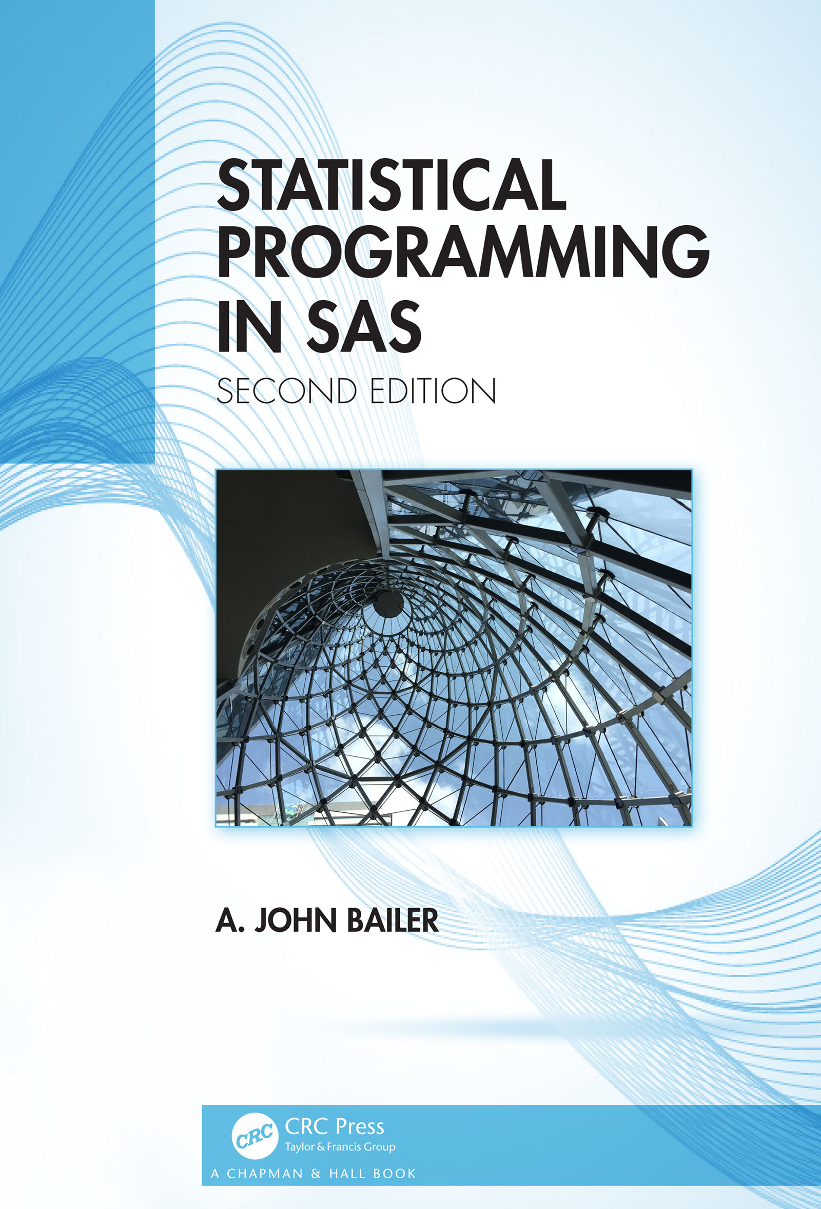 Statistical Programming in SAS: 2nd Edition (Hardback) book cover