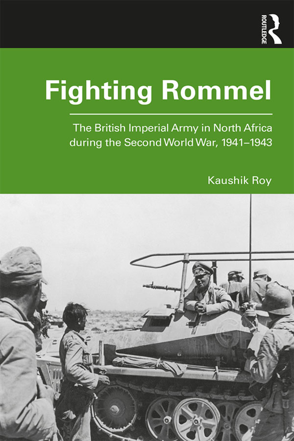 Fighting Rommel: The British Imperial Army in North Africa during the Second World War, 1941–1943 book cover