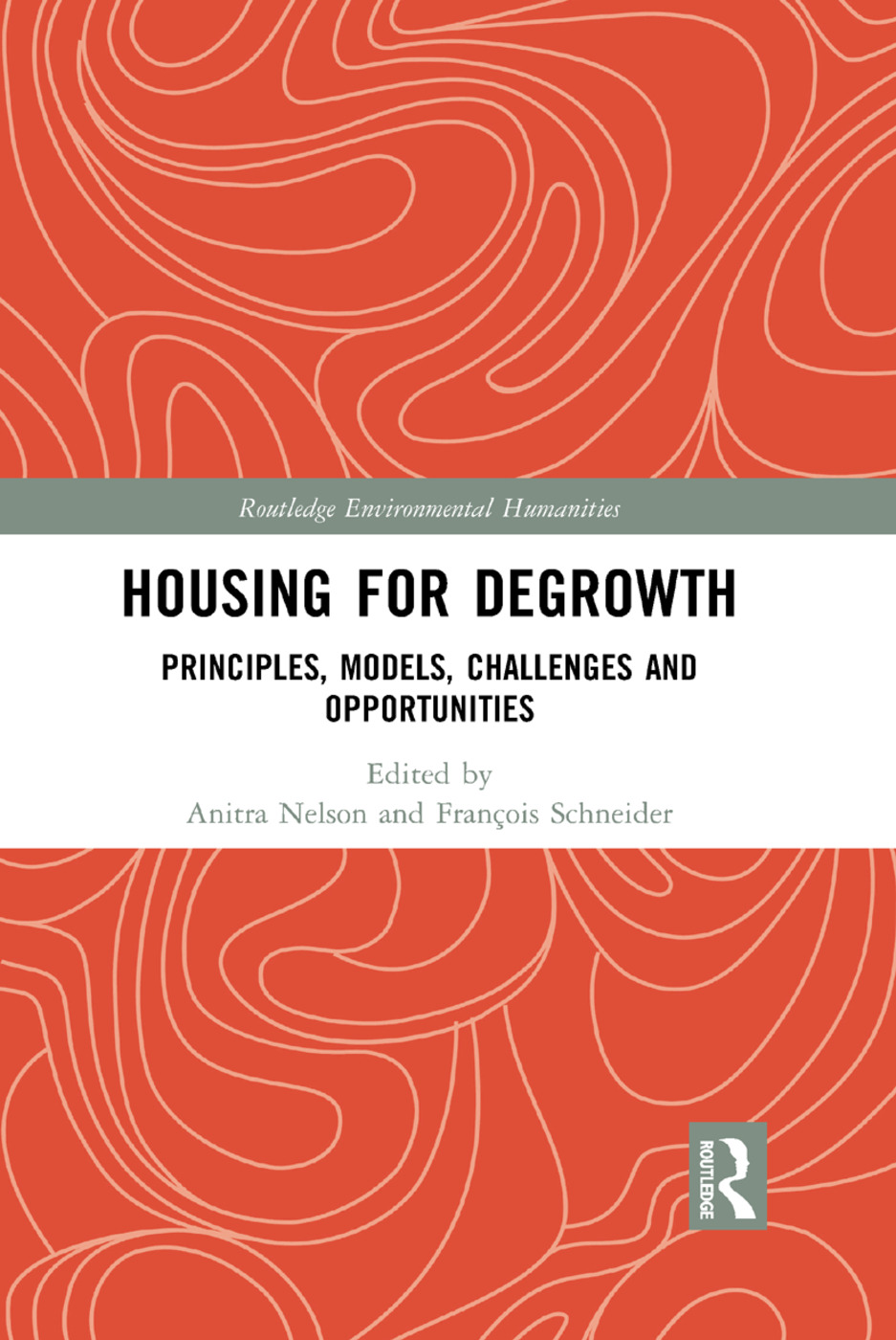Housing for Degrowth: Principles, Models, Challenges and Opportunities, 1st Edition (e-Book) book cover