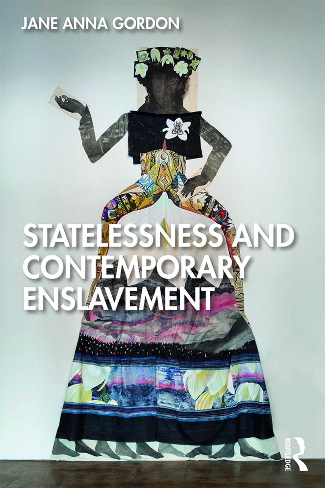Statelessness and Contemporary Enslavement: 1st Edition (Hardback) book cover
