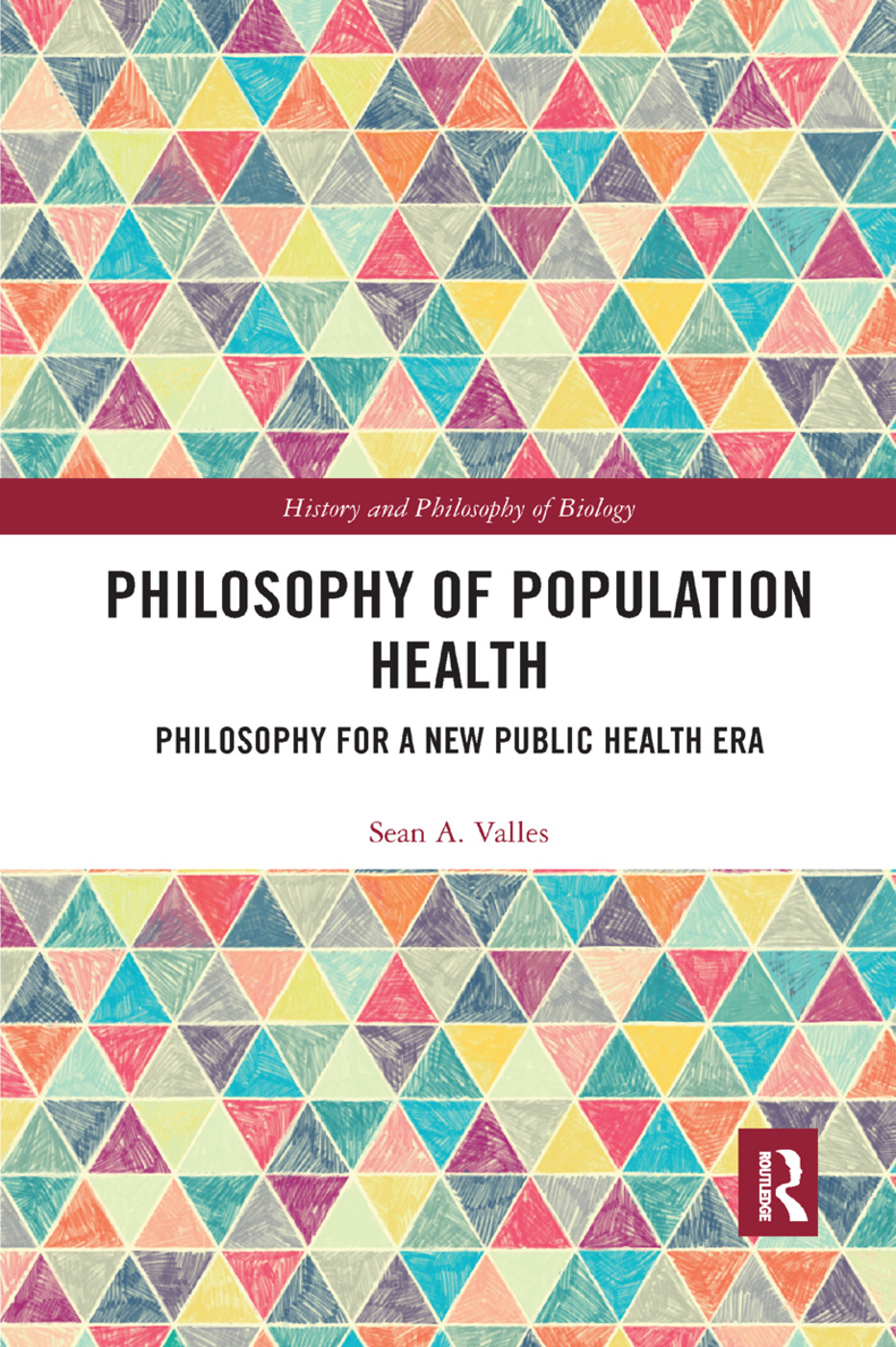 Philosophy of Population Health: Philosophy for a New Public Health Era book cover