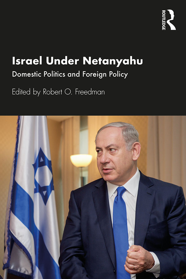 Israel Under Netanyahu: Domestic Politics and Foreign Policy book cover