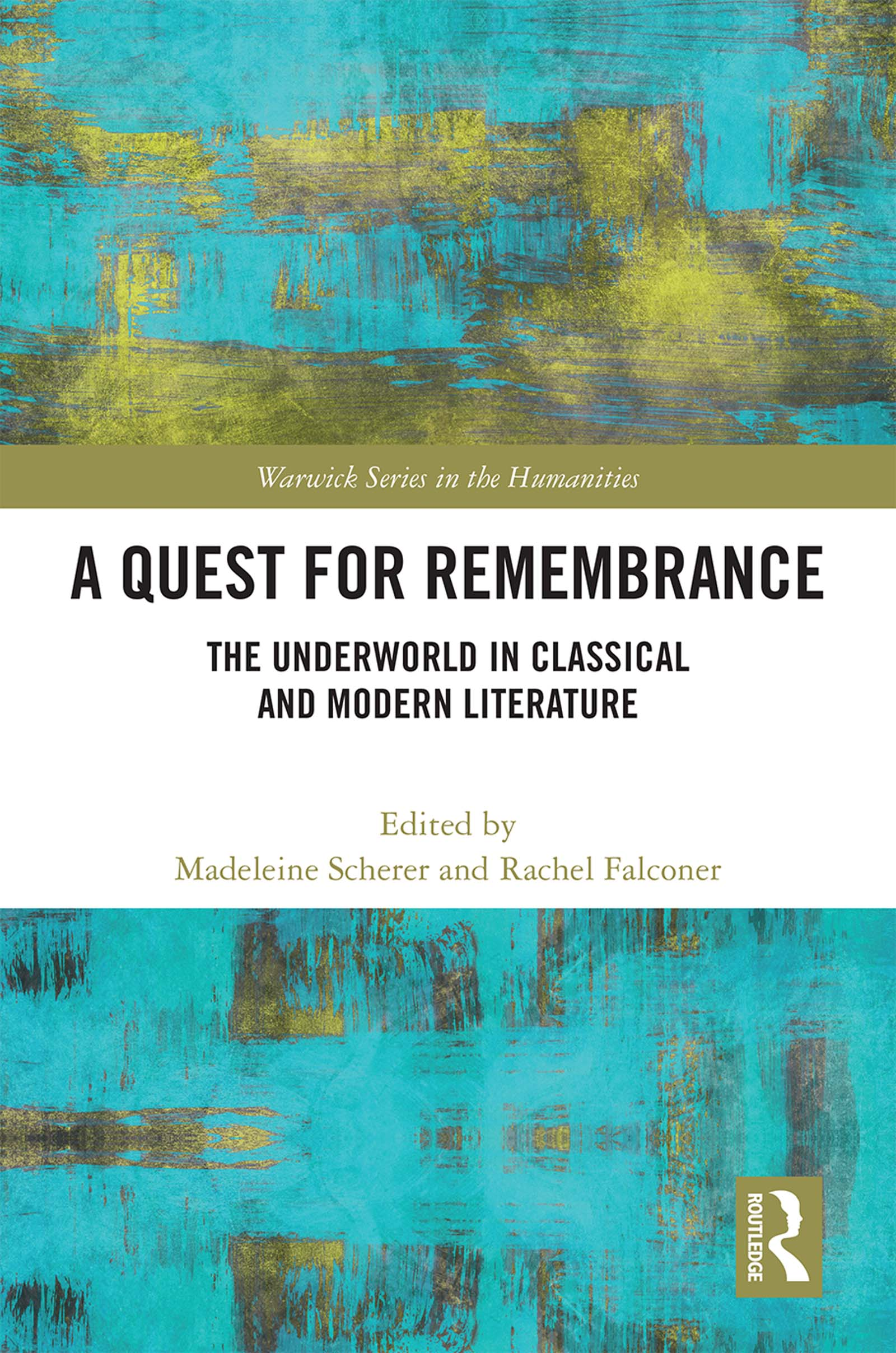 A Quest for Remembrance: The Underworld in Classical and Modern Literature book cover