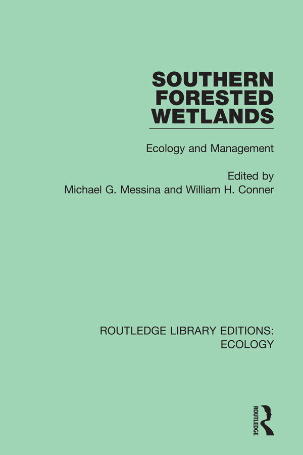 Southern Forested Wetlands: Ecology and Management, 1st Edition (e-Book) book cover