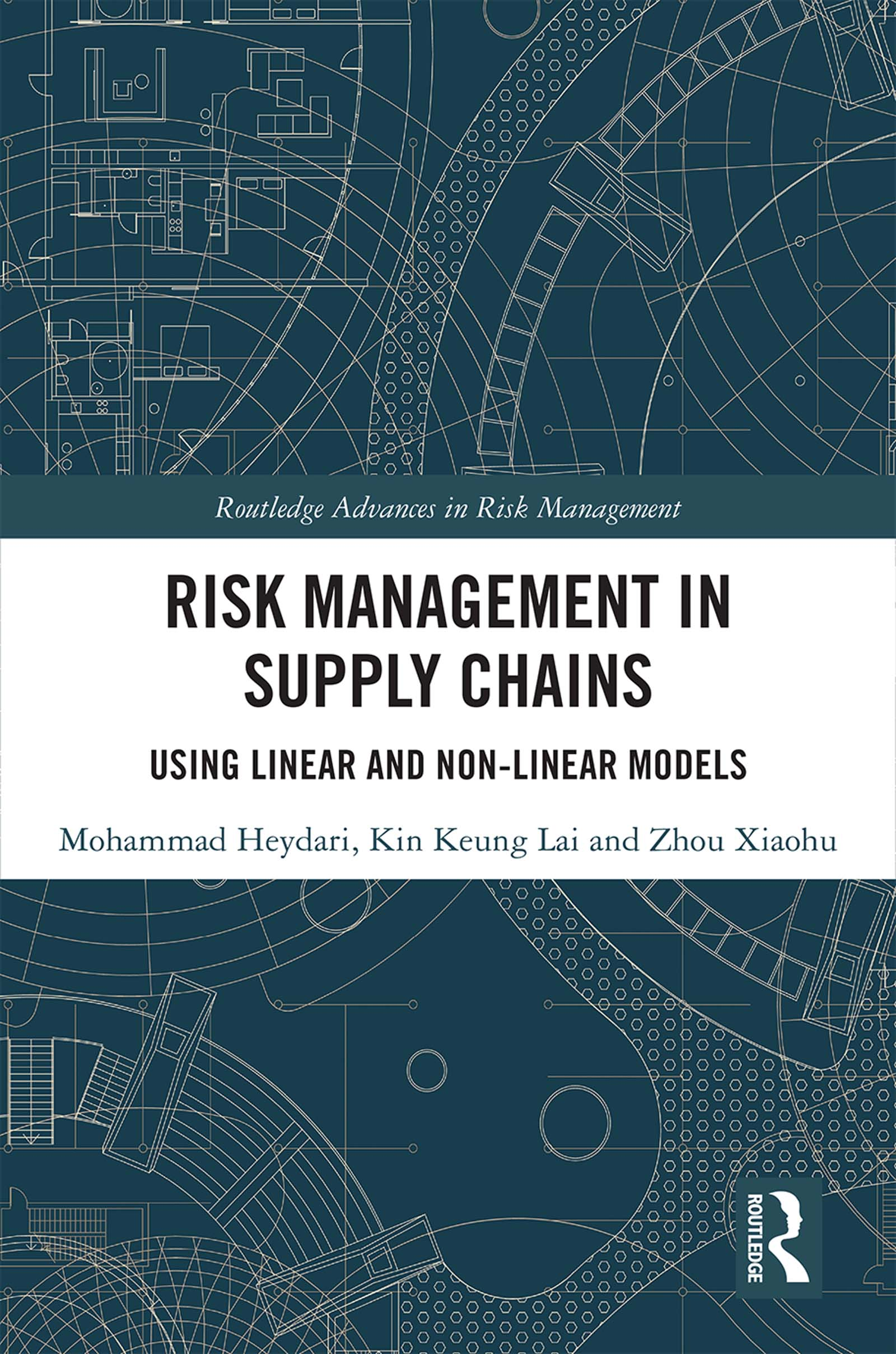 Risk Management in Supply Chains: Using Linear and Non-linear Models, 1st Edition (Hardback) book cover