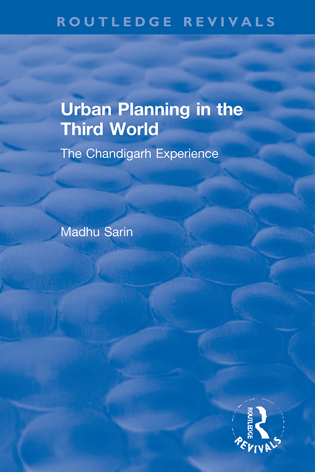 Urban Planning in the Third World: The Chandigarh Experience book cover