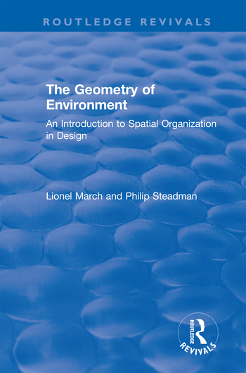 The Geometry of Environment: An Introduction to Spatial Organization in Design book cover