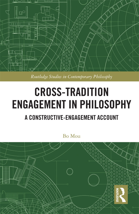 Cross-Tradition Engagement in Philosophy: A Constructive-Engagement Account book cover