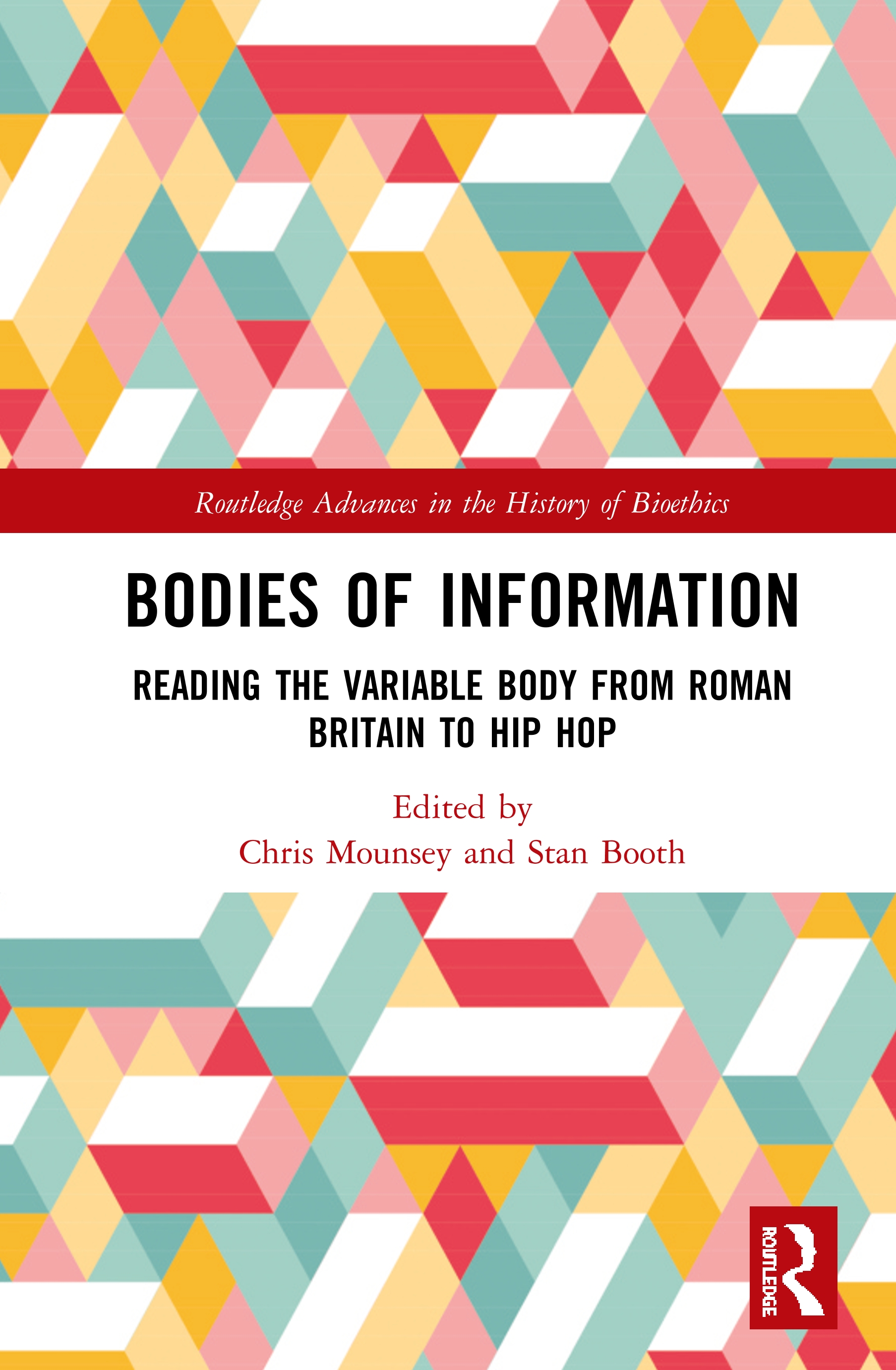 Bodies of Information: Reading the VariAble Body from Roman Britain to Hip Hop book cover