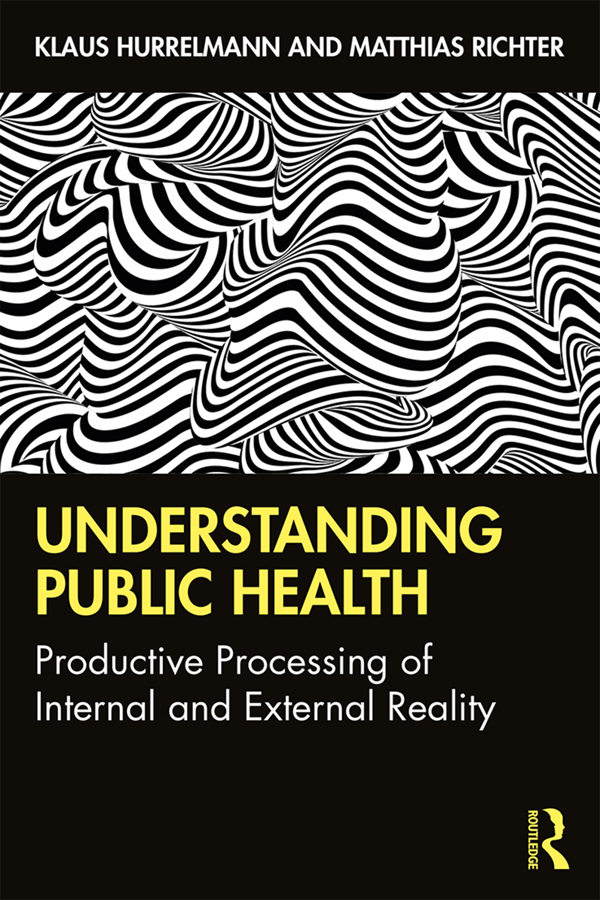 Understanding Public Health: Productive Processing of Internal and External Reality book cover