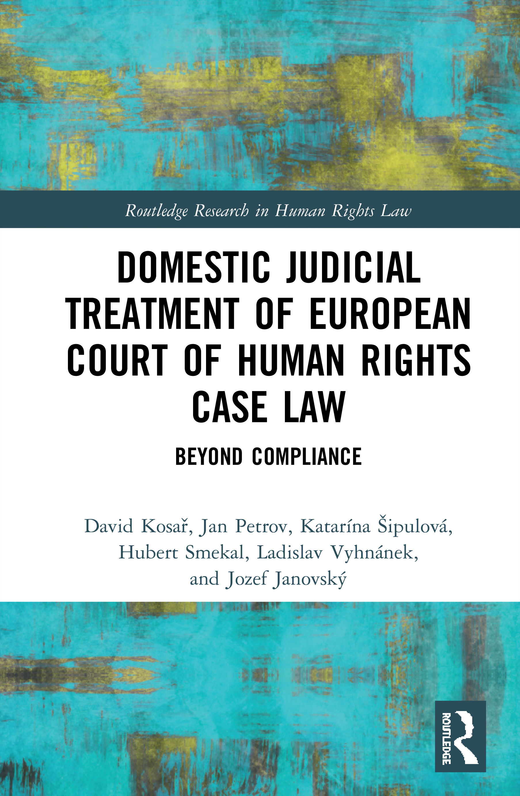 Domestic Judicial Treatment of European Court of Human Rights Case Law: Beyond Compliance book cover