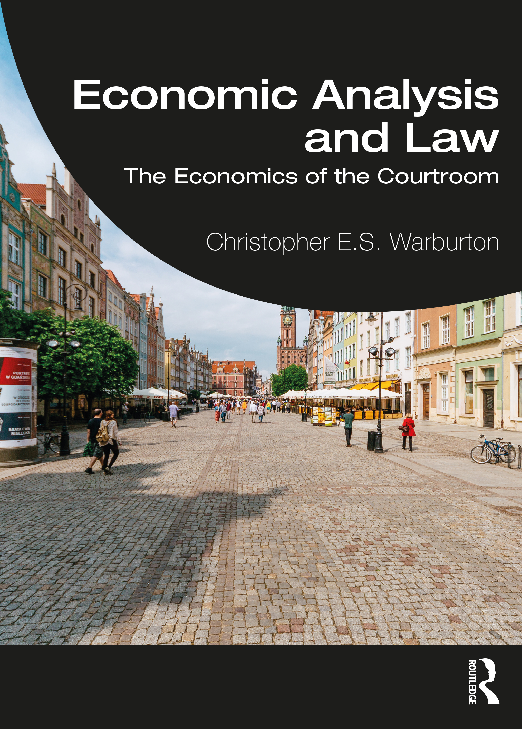 Economic Analysis and Law: The Economics of the Courtroom book cover