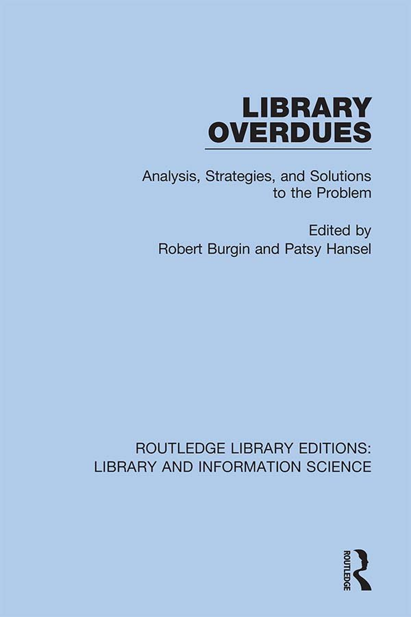 Library Overdues: Analysis, Strategies, and Solutions to the Problem, 1st Edition (Hardback) book cover