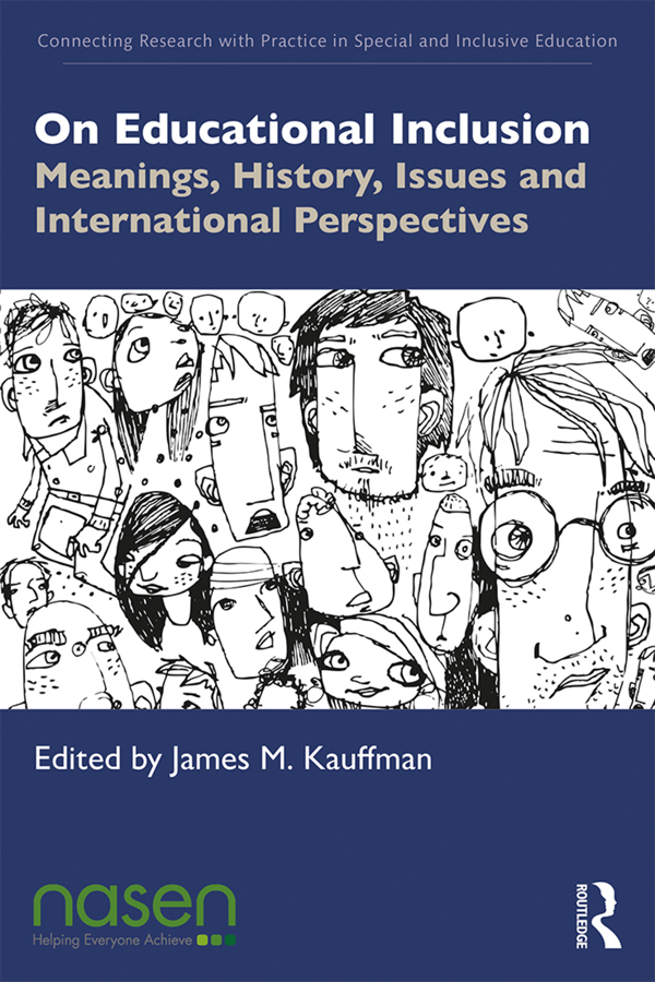 On Educational Inclusion: Meanings, History, Issues and International Perspectives, 1st Edition (Paperback) book cover