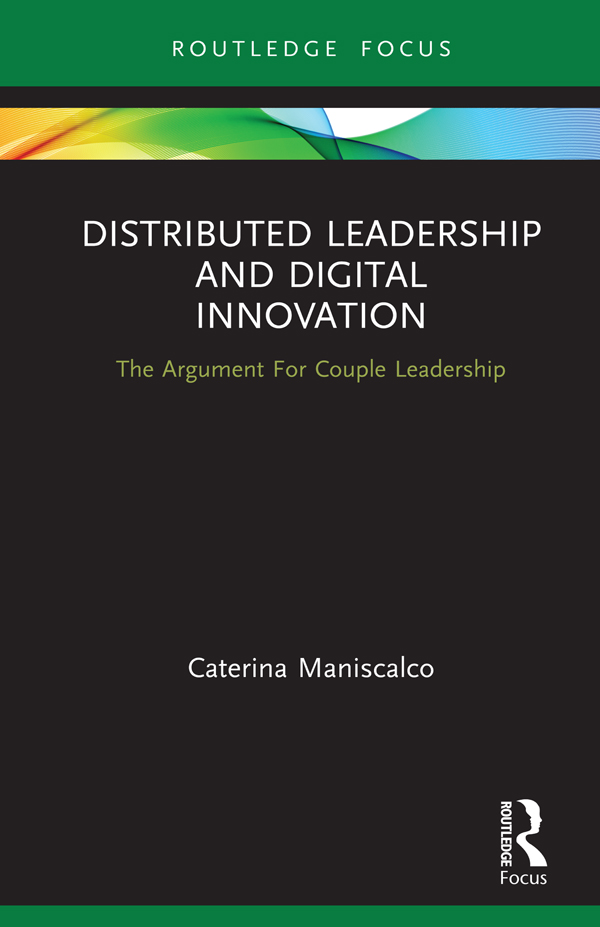 Distributed Leadership and Digital Innovation: The Argument For Couple Leadership, 1st Edition (Hardback) book cover