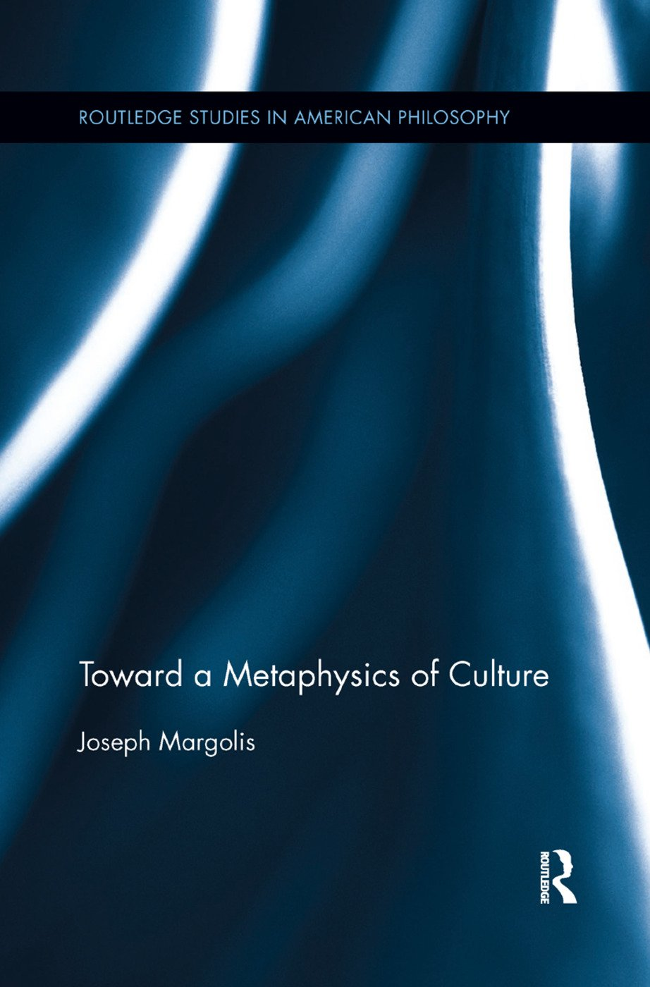 Toward a Metaphysics of Culture book cover
