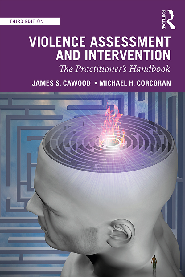 Violence Assessment and Intervention: The Practitioner's Handbook book cover