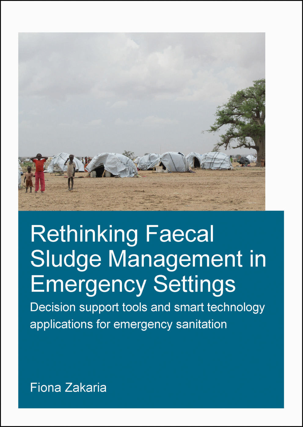 Rethinking Faecal Sludge Management in Emergency Settings