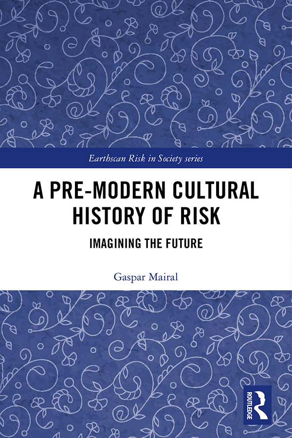 A Pre-Modern Cultural History of Risk: Imagining the Future book cover