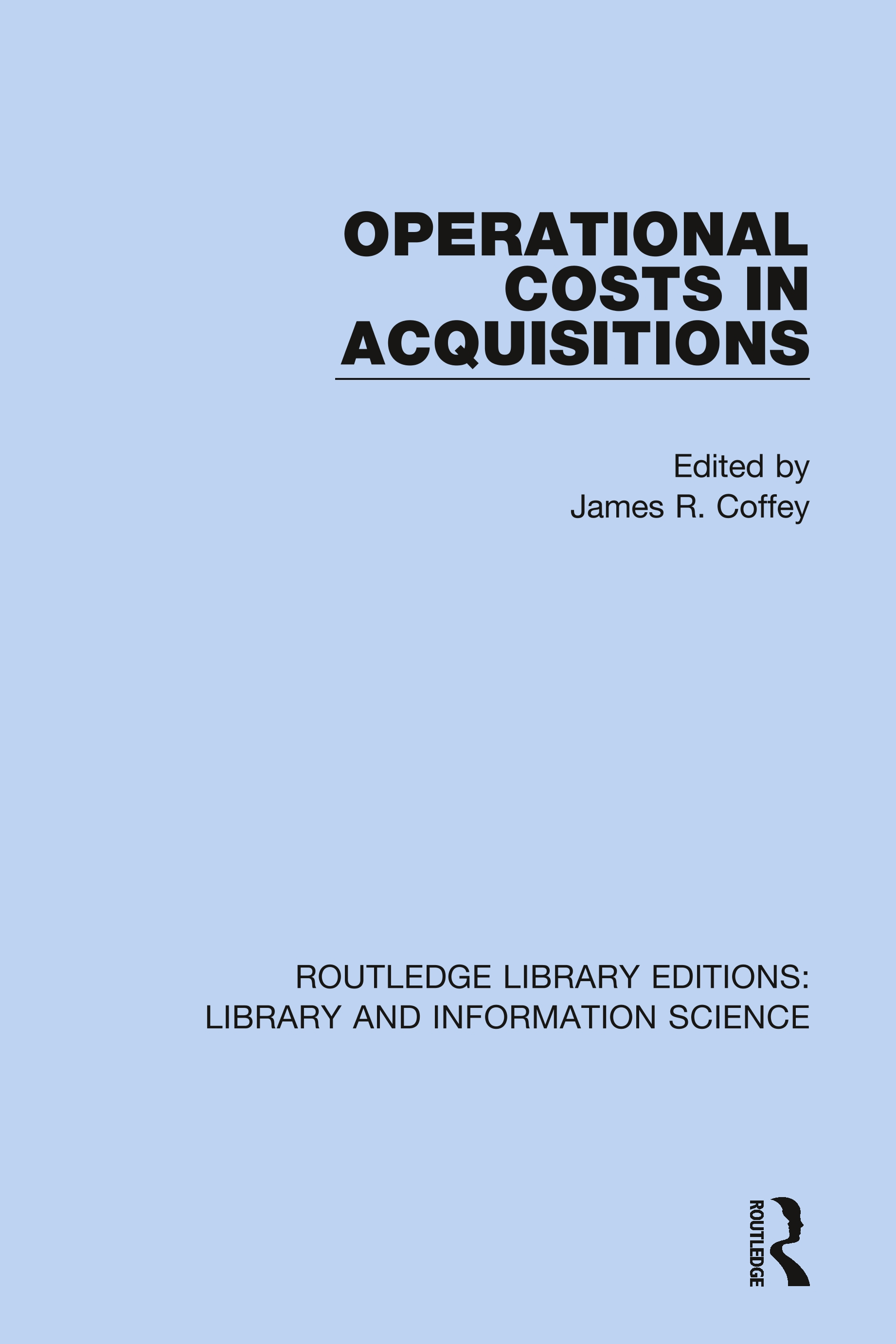 Operational Costs in Acquisitions: 1st Edition (Hardback) book cover