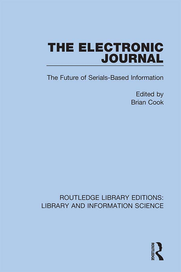 The Electronic Journal: The Future of Serials-Based Information book cover