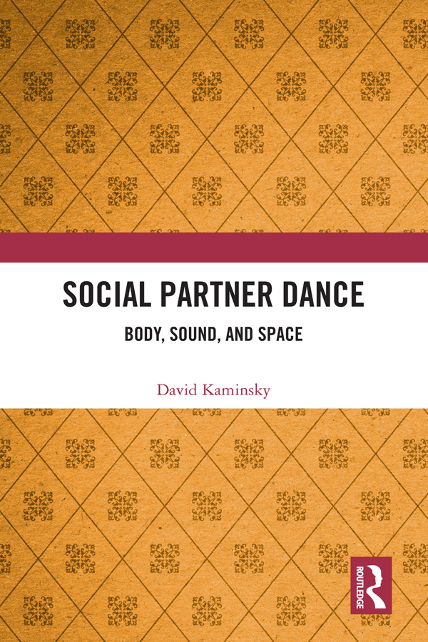 Social Partner Dance: Body, Sound, and Space, 1st Edition (Hardback) book cover