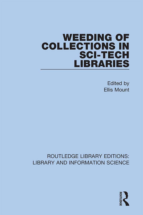Weeding of Collections in Sci-Tech Libraries: 1st Edition (Hardback) book cover