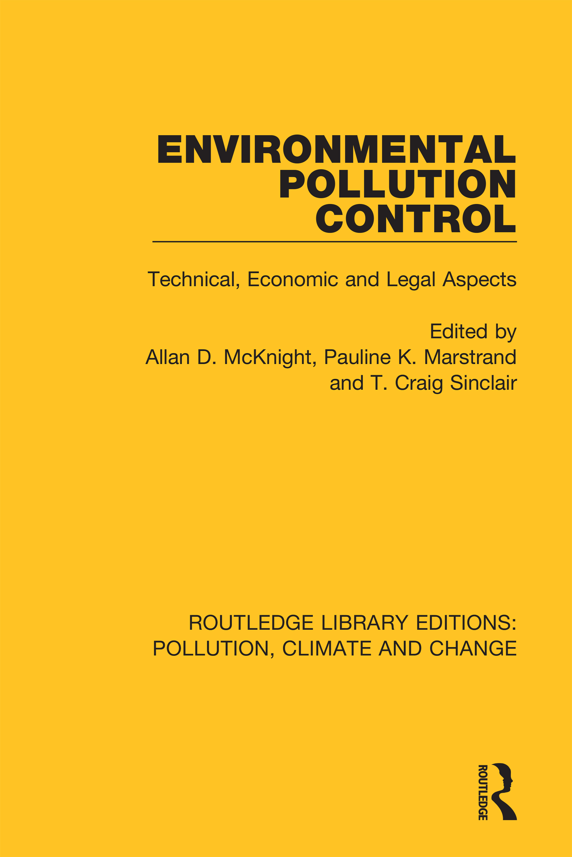 Environmental Pollution Control: Technical, Economic and Legal Aspects book cover
