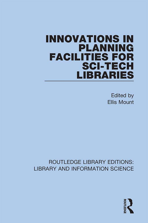 Innovations in Planning Facilities for Sci-Tech Libraries: 1st Edition (e-Book) book cover