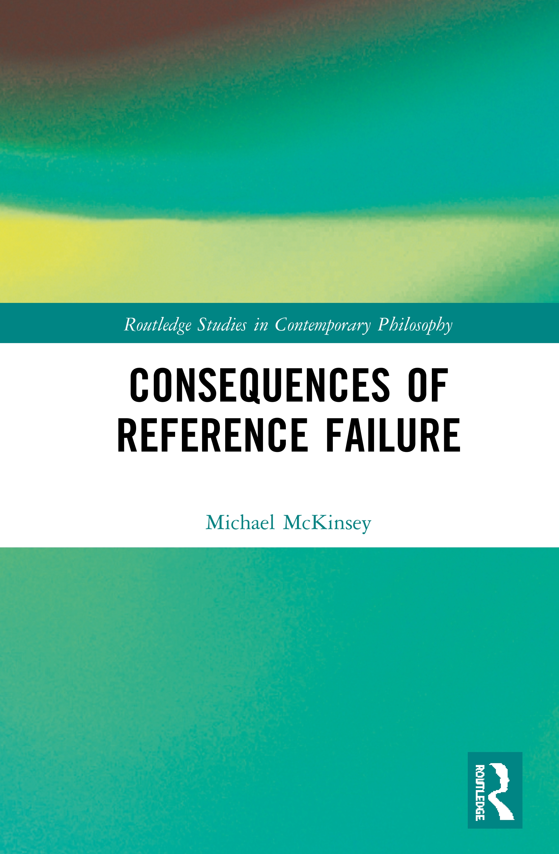 Consequences of Reference Failure: 1st Edition (Hardback) book cover