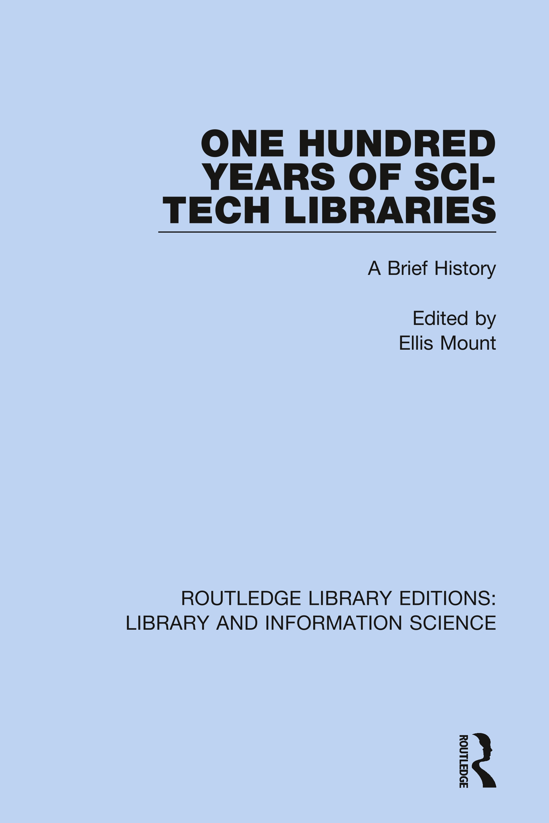 One Hundred Years of Sci-Tech Libraries: A Brief History book cover