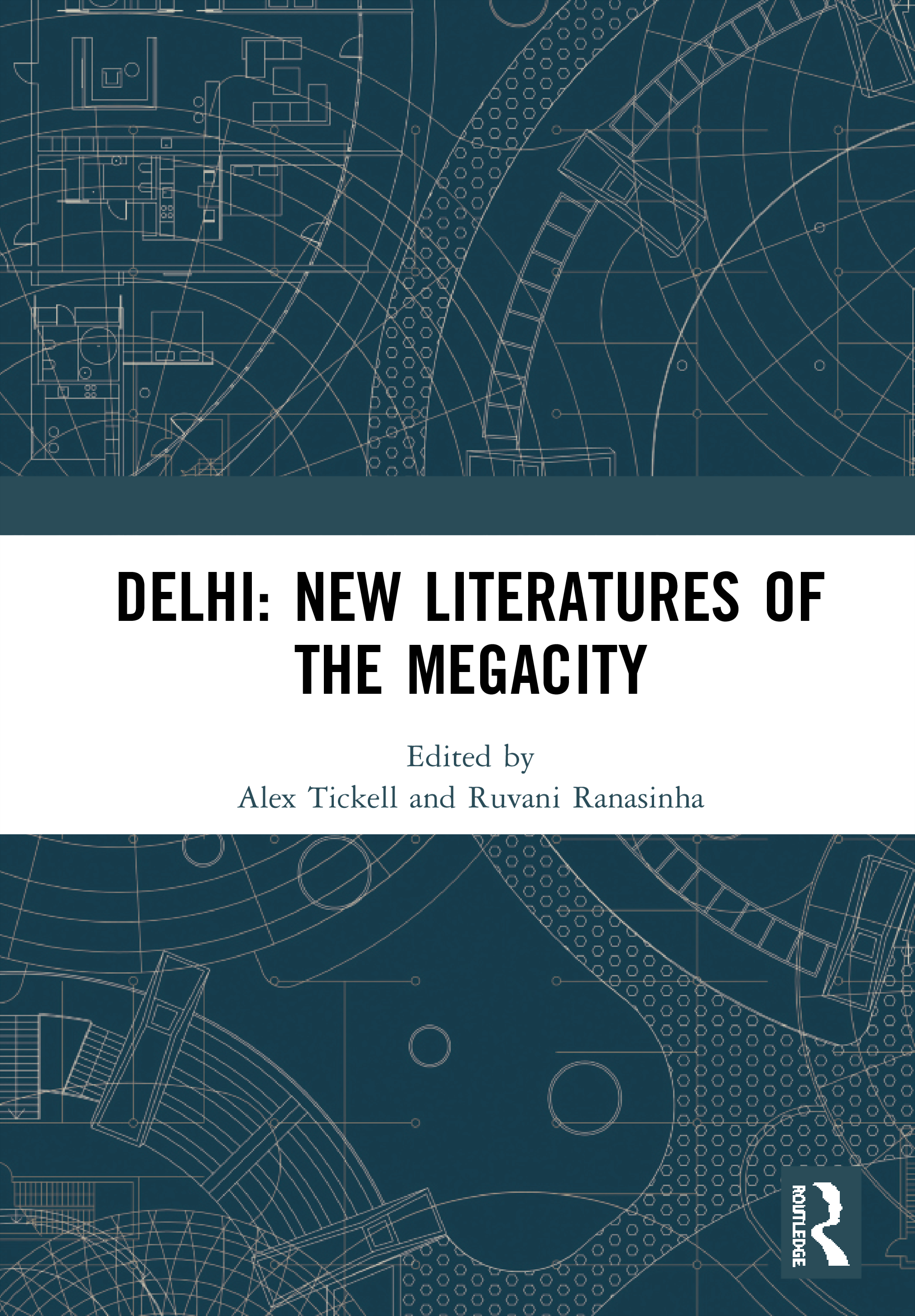 Delhi: New Literatures on the Megacity: 1st Edition (Hardback) book cover