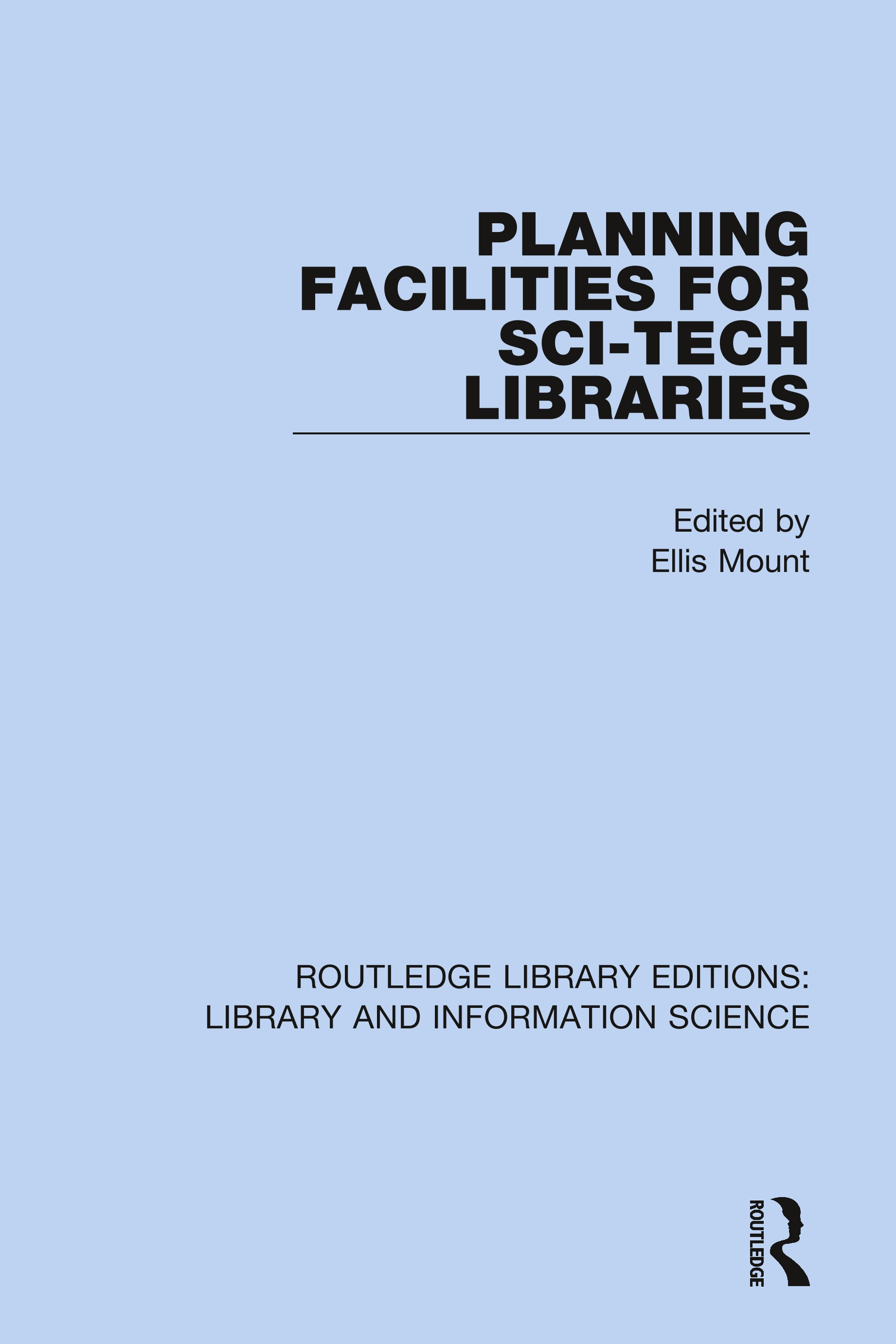 Planning Facilities for Sci-Tech Libraries book cover