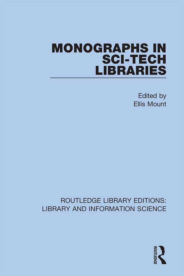 Monographs in Sci-Tech Libraries: 1st Edition (Hardback) book cover
