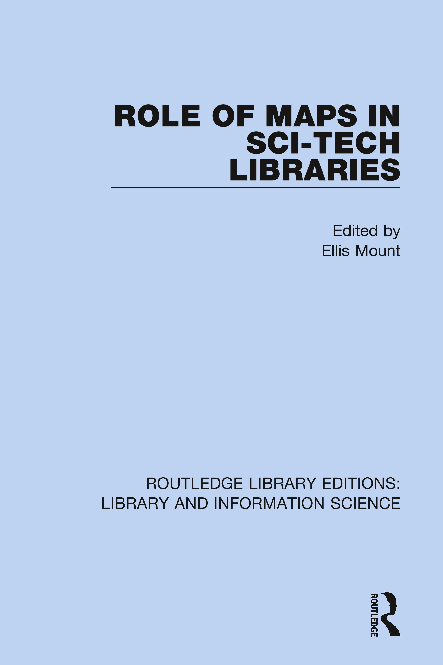 Role of Maps in Sci-Tech Libraries: 1st Edition (Hardback) book cover