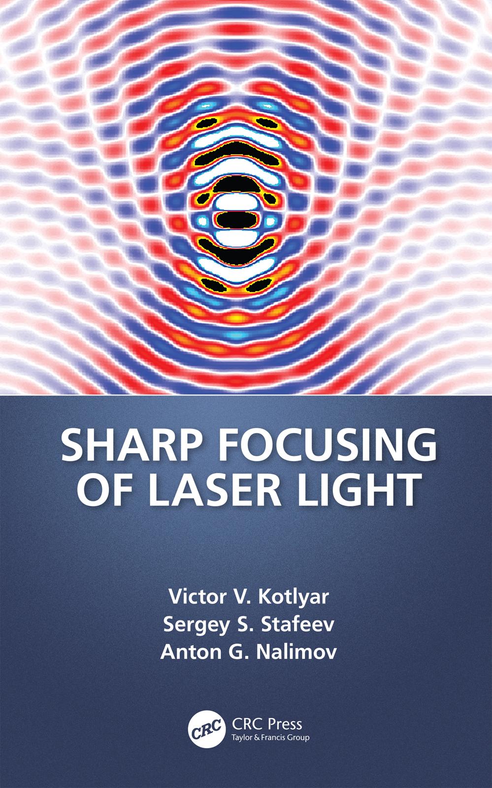 Sharp Focusing of Laser Light: 1st Edition (Hardback) book cover