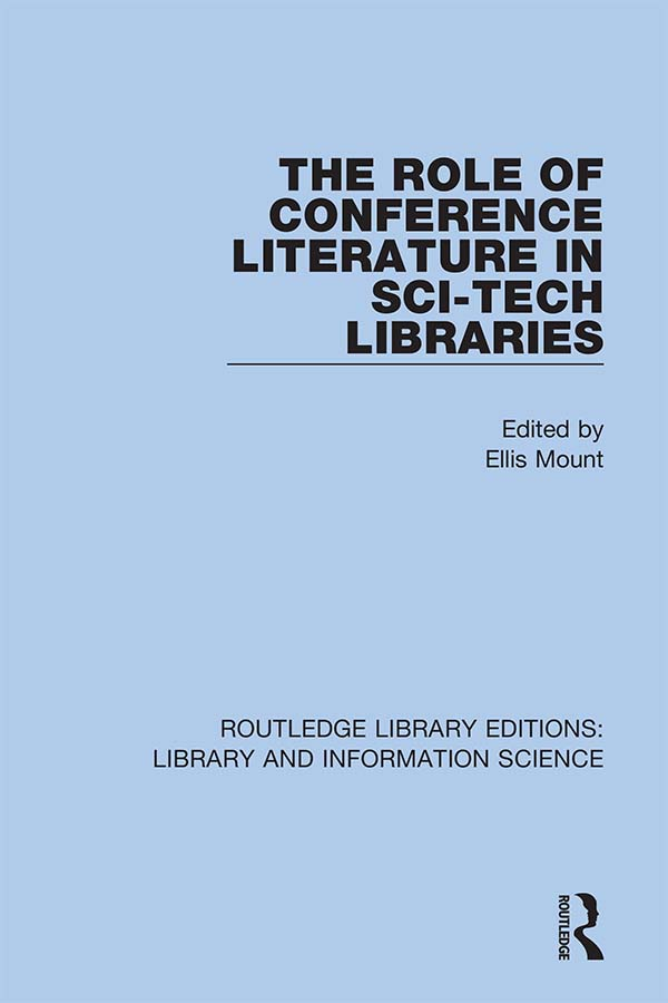 The Role of Conference Literature in Sci-Tech Libraries book cover