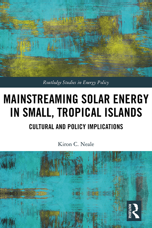 Mainstreaming Solar Energy in Small, Tropical Islands: Cultural and Policy Implications book cover