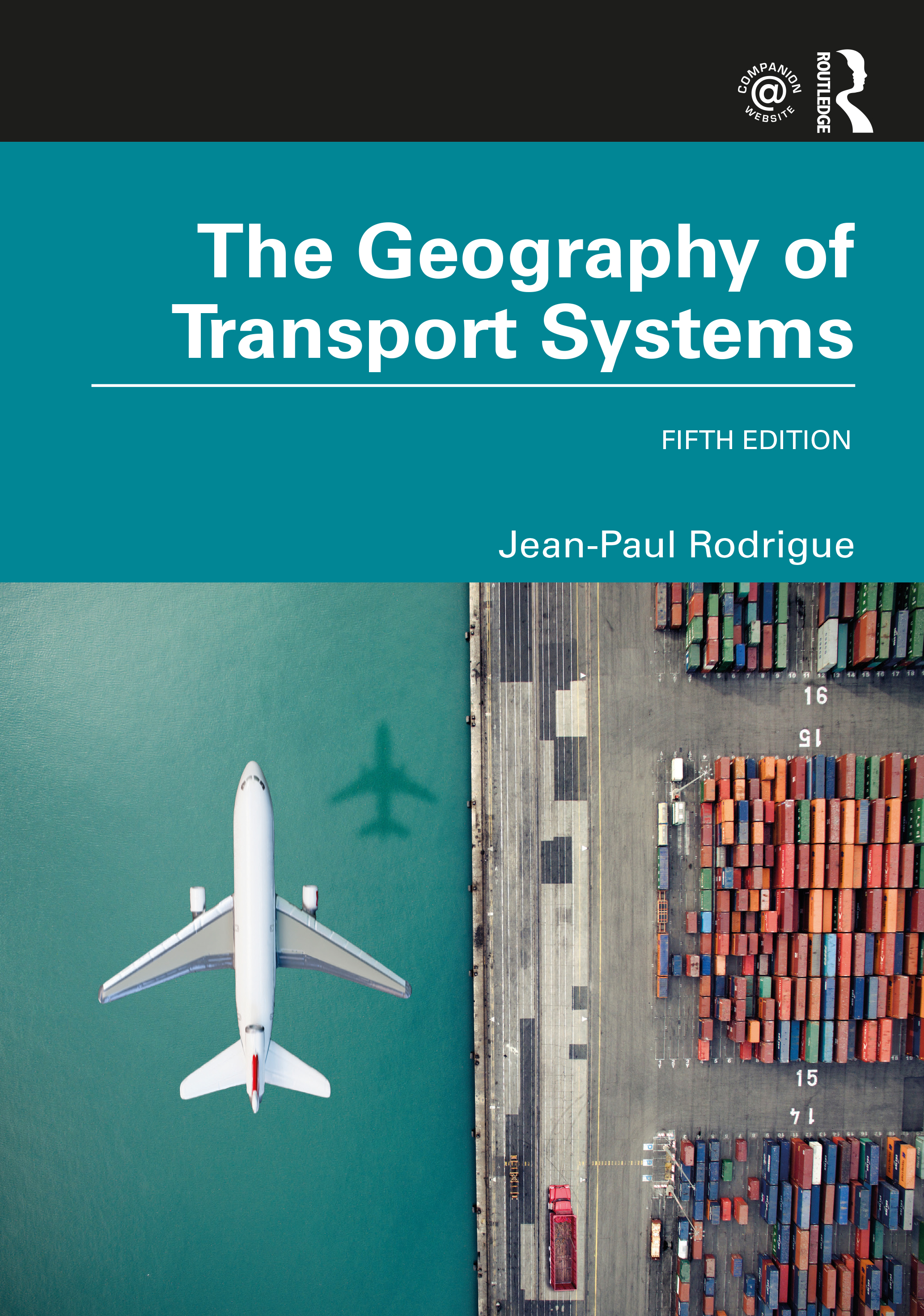 The Geography of Transport Systems: 5th Edition (Paperback) book cover