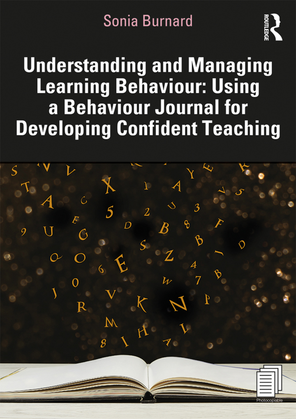 Understanding and Managing Learning Behaviour: Using a Behaviour Journal for Developing Confident Teaching: 1st Edition (Paperback) book cover