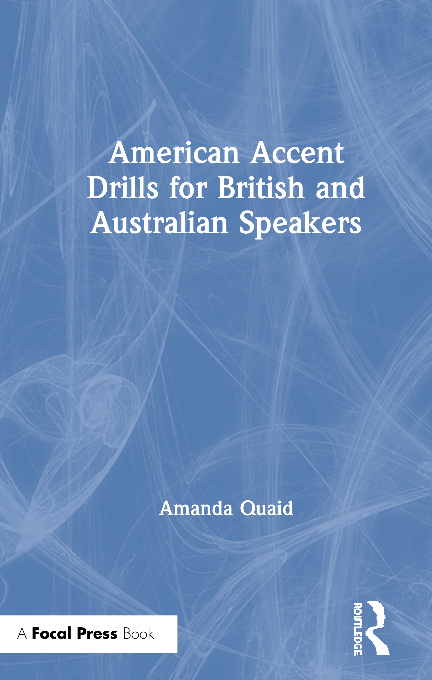 American Accent Drills for British and Australian Speakers book cover