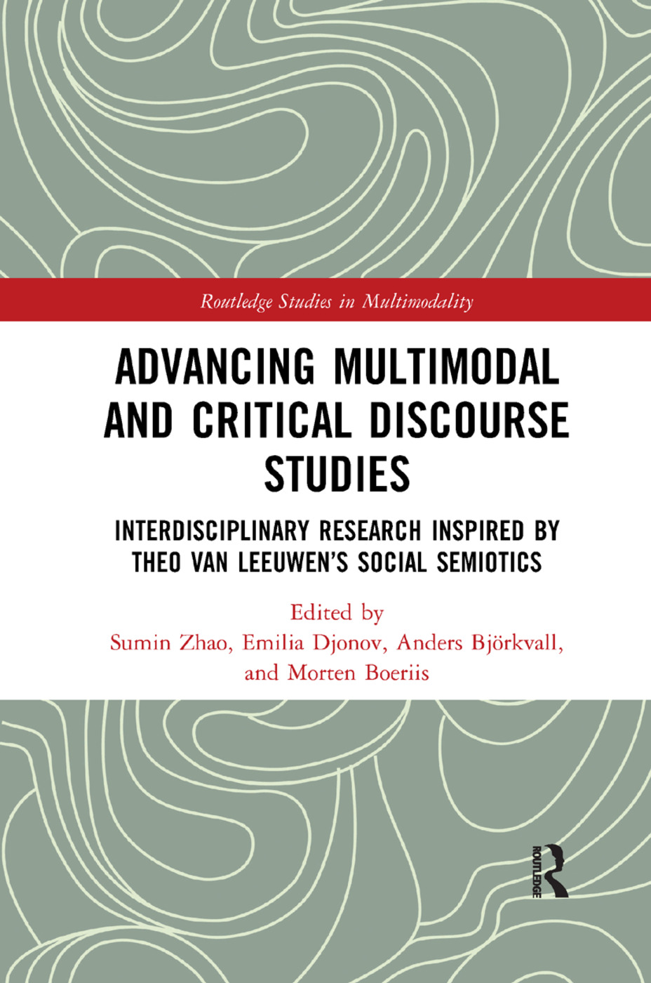 Advancing Multimodal and Critical Discourse Studies: Interdisciplinary Research Inspired by Theo Van Leeuwen's Social Semiotics book cover
