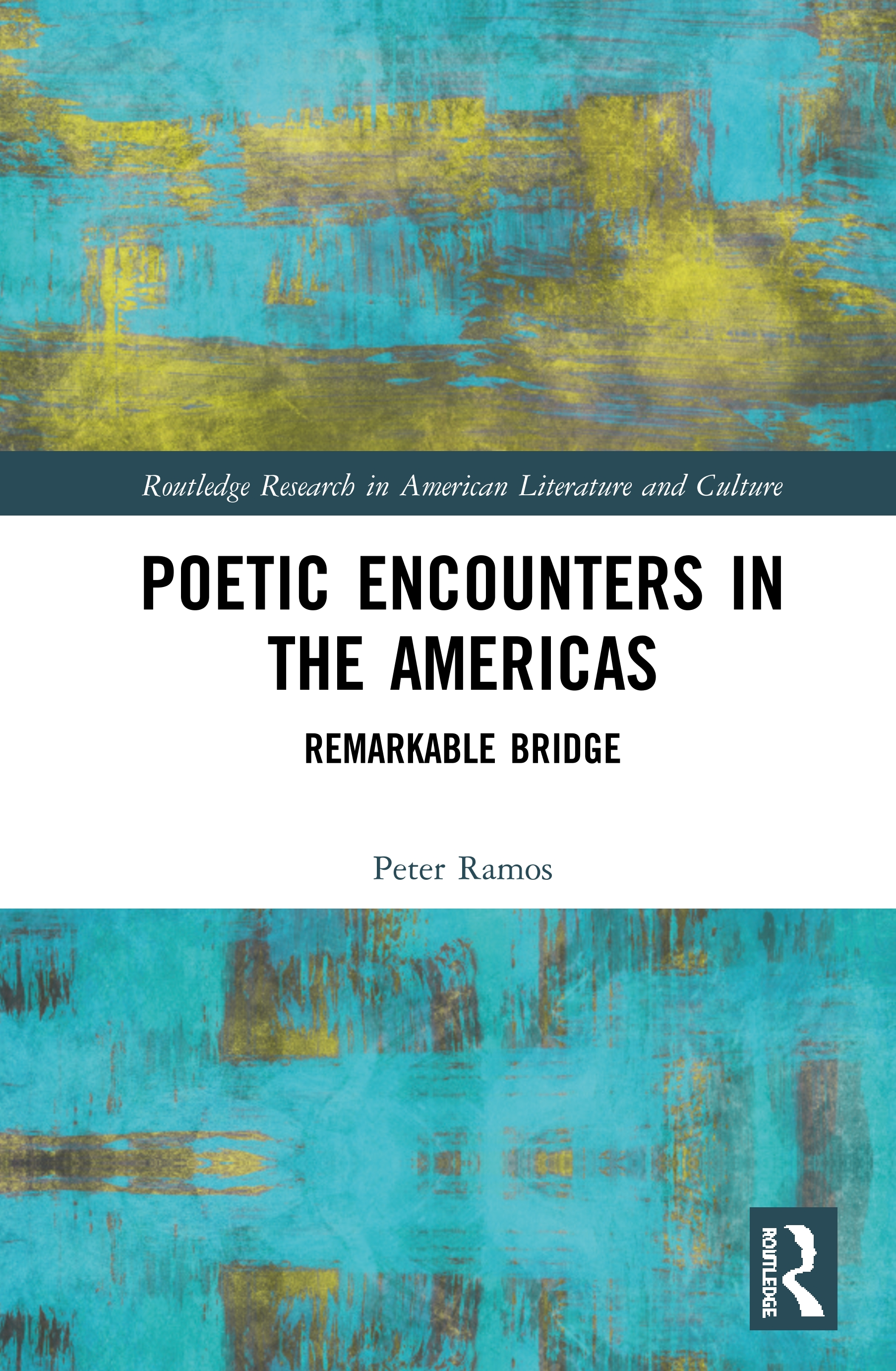 Poetic Encounters in the Americas: Remarkable Bridge book cover