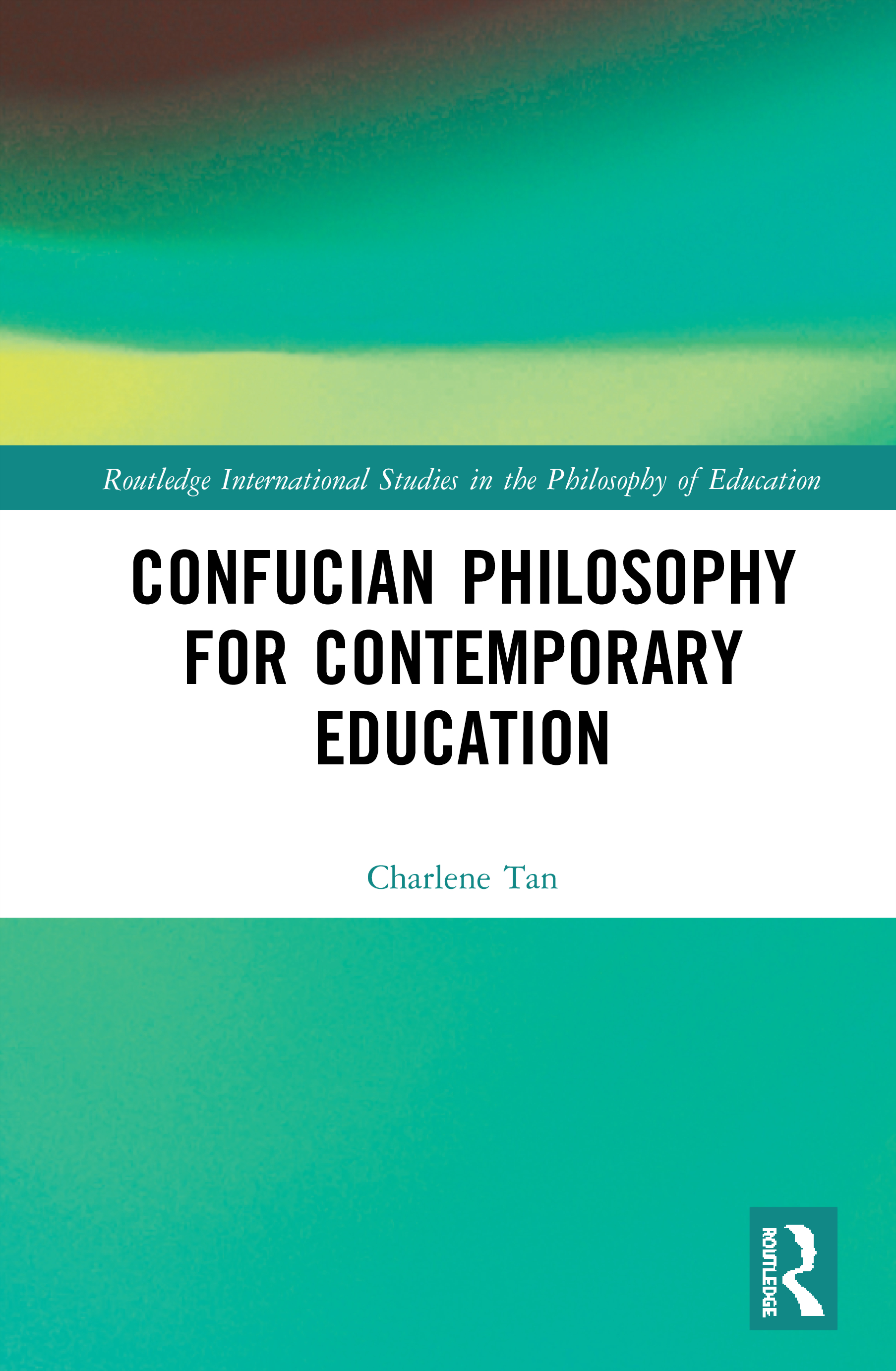 Confucian Philosophy for Contemporary Education book cover