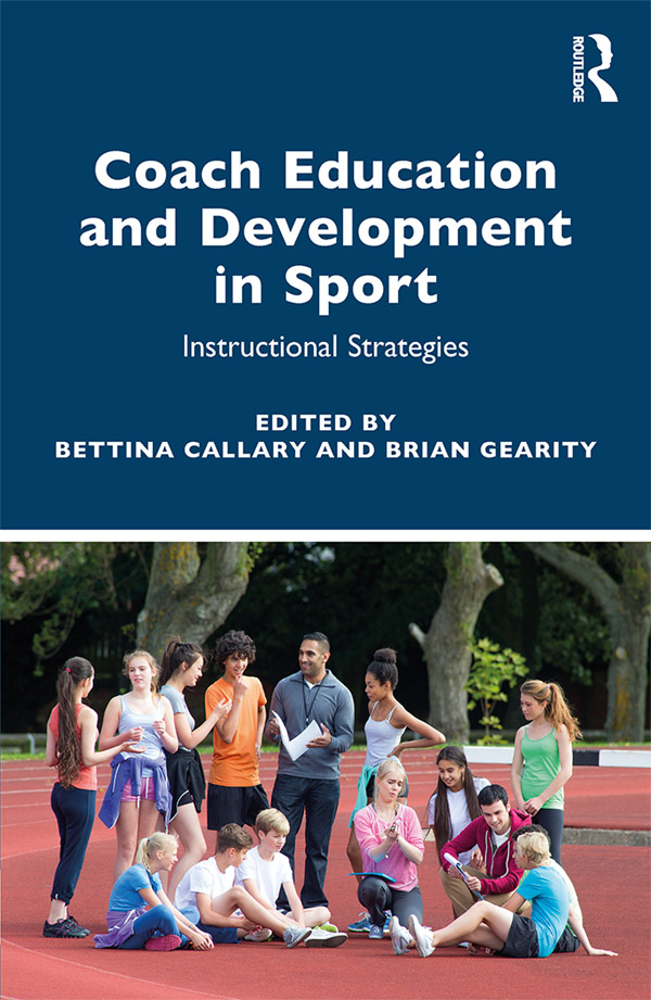 Coach Education and Development in Sport: Instructional Strategies, 1st Edition (e-Book) book cover
